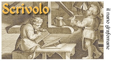 Scrivolo - Il nano grafomane